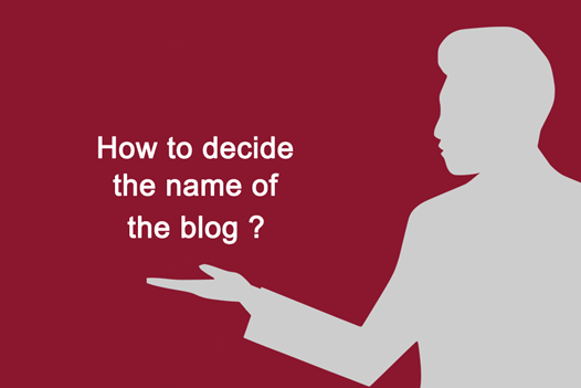 decide the name of the blog